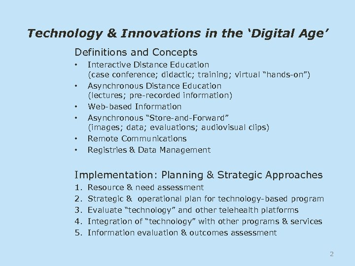 Technology & Innovations in the 'Digital Age' Definitions and Concepts • • • Interactive