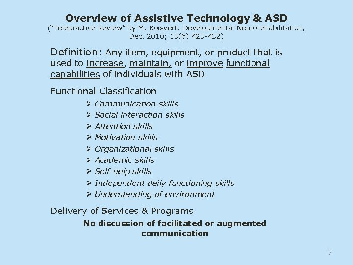"Overview of Assistive Technology & ASD (""Telepractice Review"" by M. Boisvert; Developmental Neurorehabilitation, Dec."