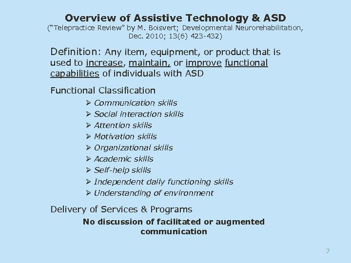 "Overview of Assistive Technology & ASD (""Telepractice Review"" by M. Boisvert; Developmental Neurorehabilitation, Dec."