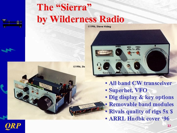 "The ""Sierra"" by Wilderness Radio QRP • All band CW transceiver • Superhet, VFO"
