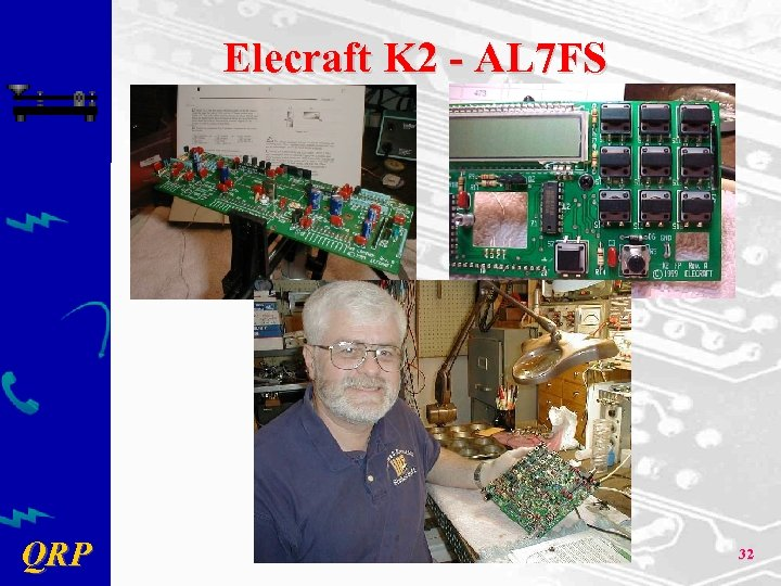 Elecraft K 2 - AL 7 FS QRP 32