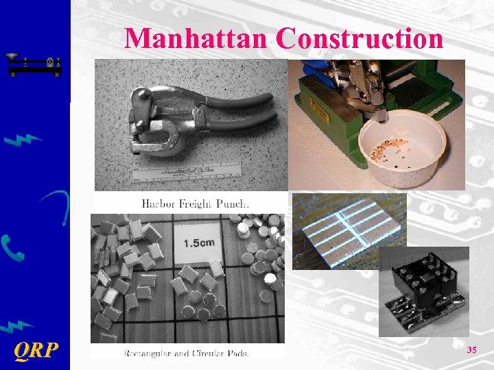 Manhattan Construction QRP 35