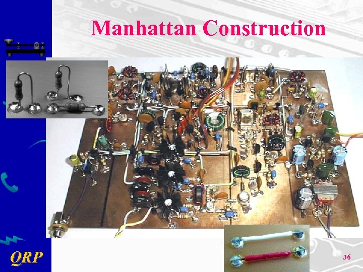 Manhattan Construction QRP 36