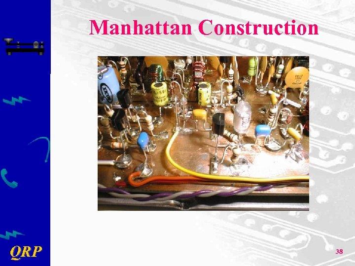 Manhattan Construction QRP 38