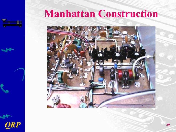 Manhattan Construction QRP 39