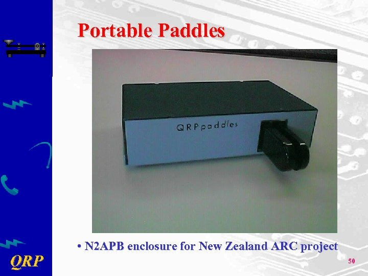 Portable Paddles QRP • N 2 APB enclosure for New Zealand ARC project 50