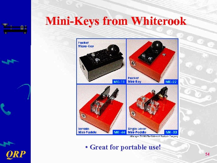 Mini-Keys from Whiterook QRP • Great for portable use! 54