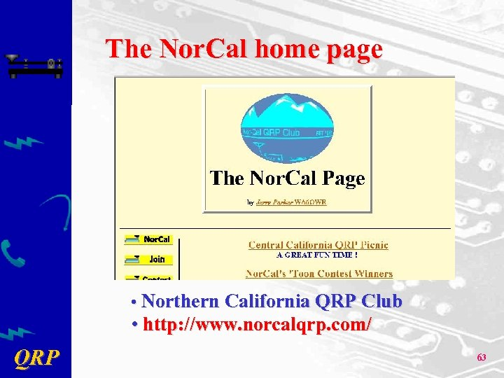 The Nor. Cal home page • Northern California QRP Club • http: //www. norcalqrp.