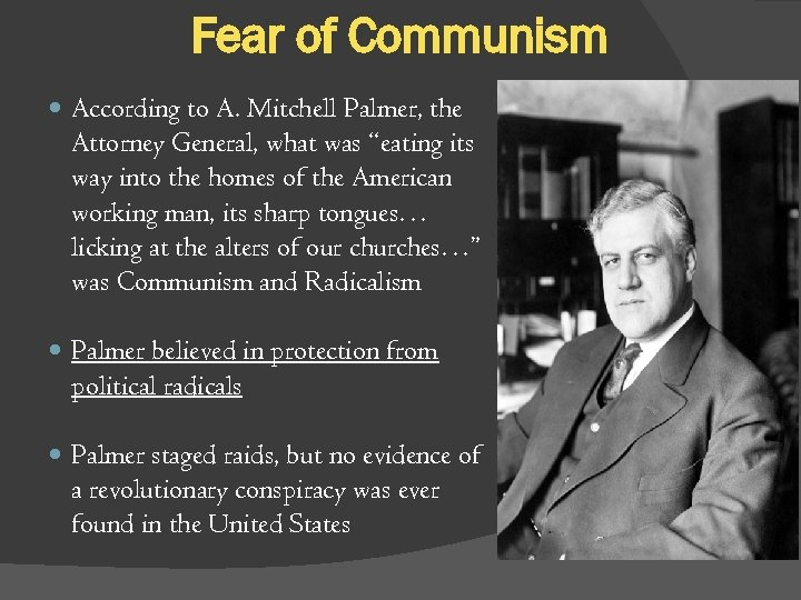 "Fear of Communism According to A. Mitchell Palmer, the Attorney General, what was ""eating"
