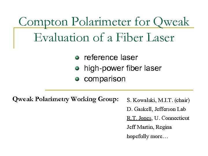 Compton Polarimeter for Qweak Evaluation of a Fiber Laser reference laser high-power fiber laser