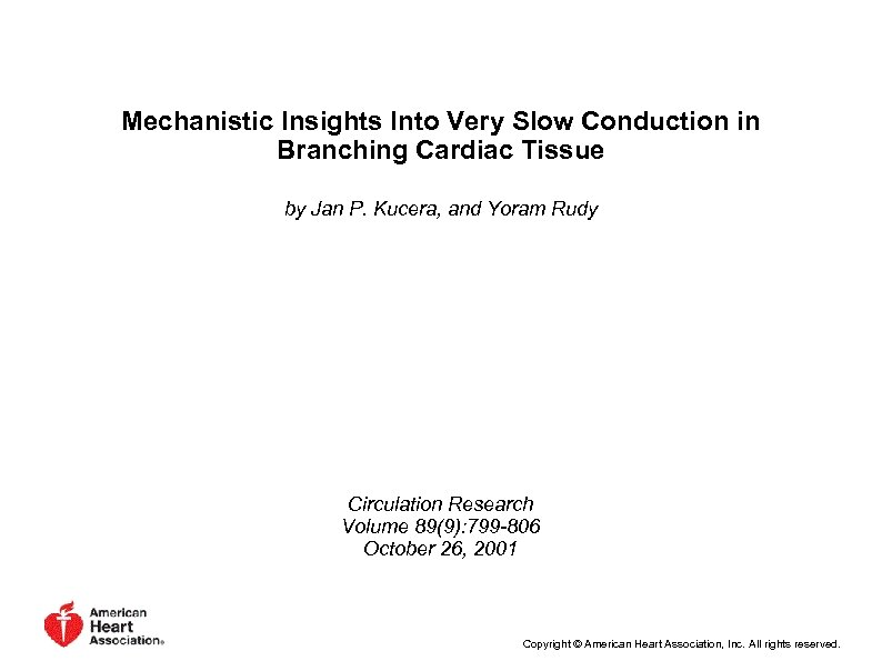 Mechanistic Insights Into Very Slow Conduction in Branching Cardiac Tissue by Jan P. Kucera,