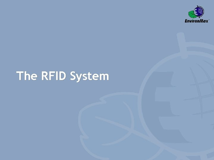 The RFID System