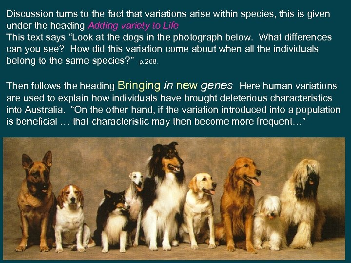 Discussion turns to the fact that variations arise within species, this is given under