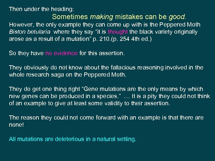 Then under the heading: Sometimes making mistakes can be good. However, the only example