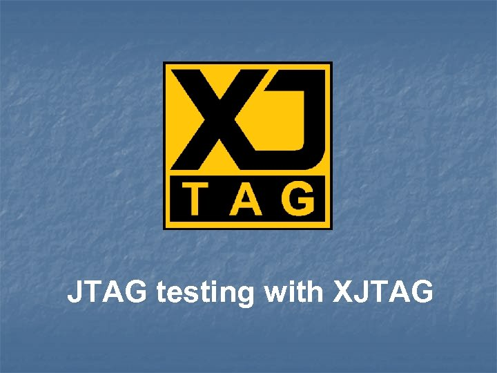 JTAG testing with XJTAG