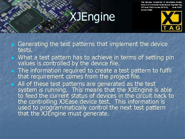 XJEngine n n The Hebrew University of Jerusalem, Israel, School of Computer-Science and Engineering,