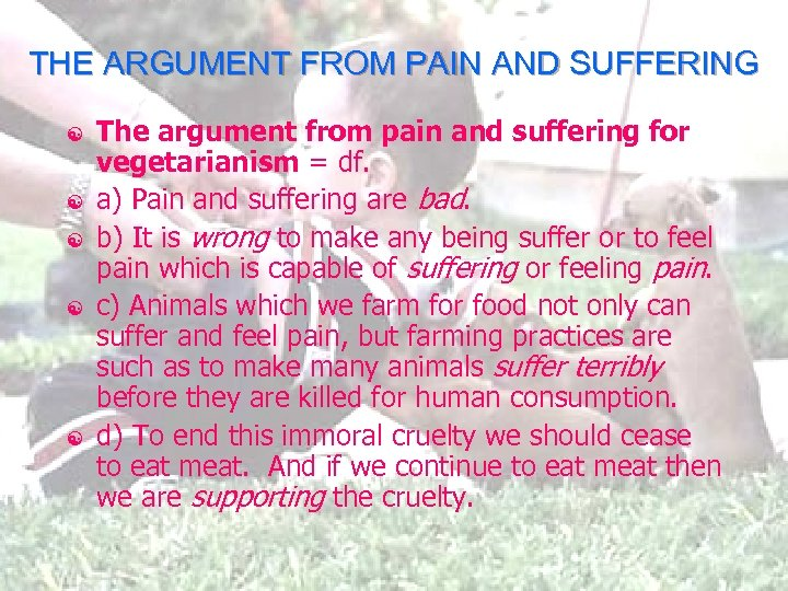 THE ARGUMENT FROM PAIN AND SUFFERING [ [ [ The argument from pain and