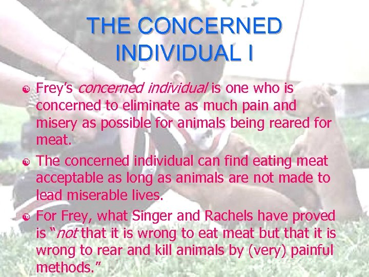 THE CONCERNED INDIVIDUAL I [ [ [ Frey's concerned individual is one who is