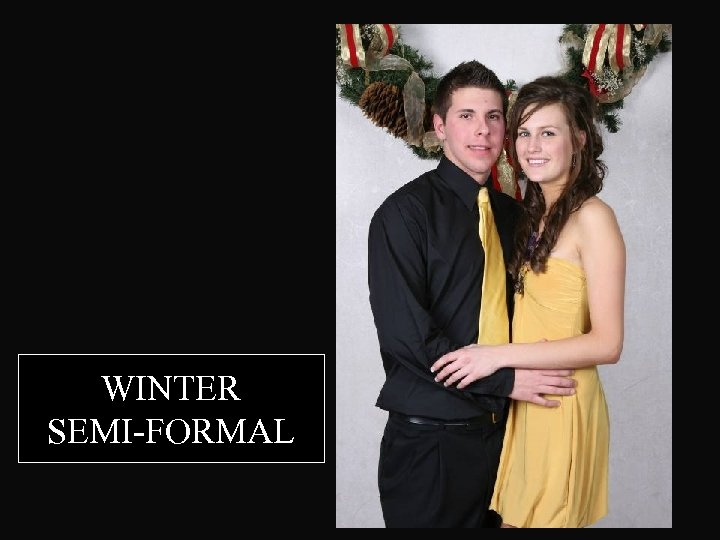 WINTER SEMI-FORMAL