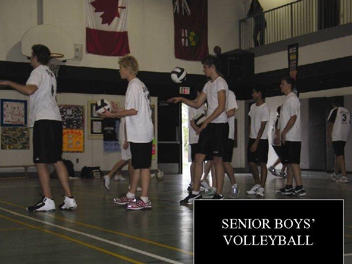 SENIOR BOYS' VOLLEYBALL