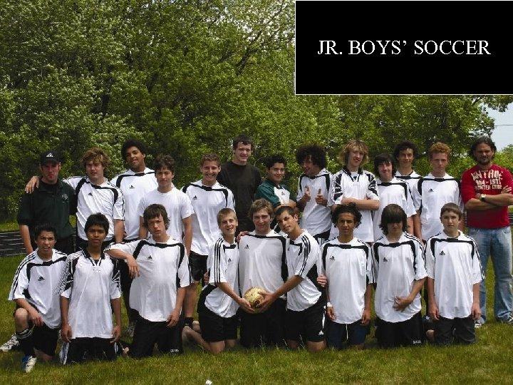 JR. BOYS' SOCCER