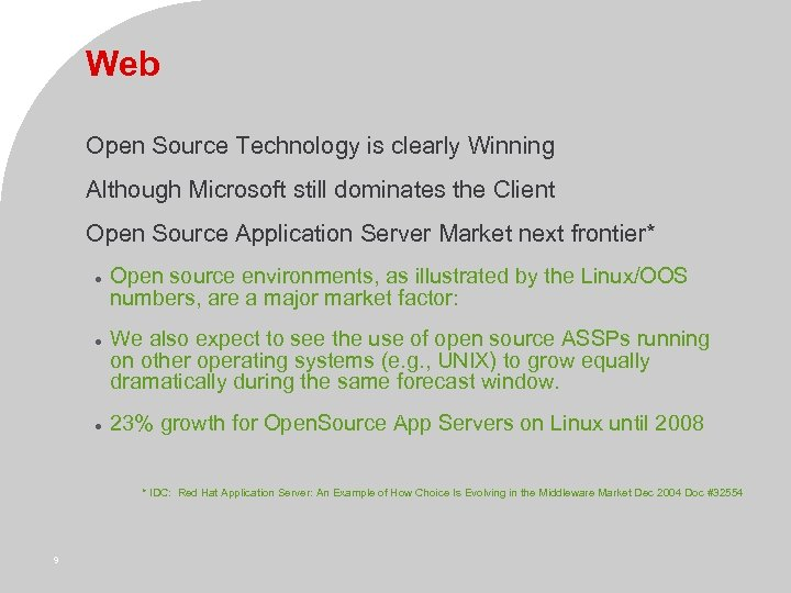 Web Open Source Technology is clearly Winning Although Microsoft still dominates the Client Open