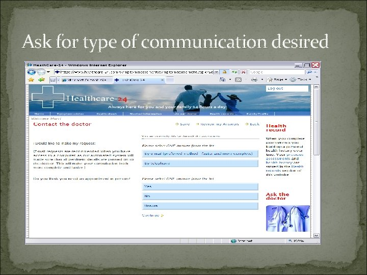 Ask for type of communication desired