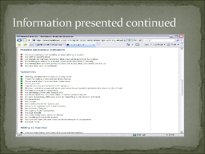 Information presented continued