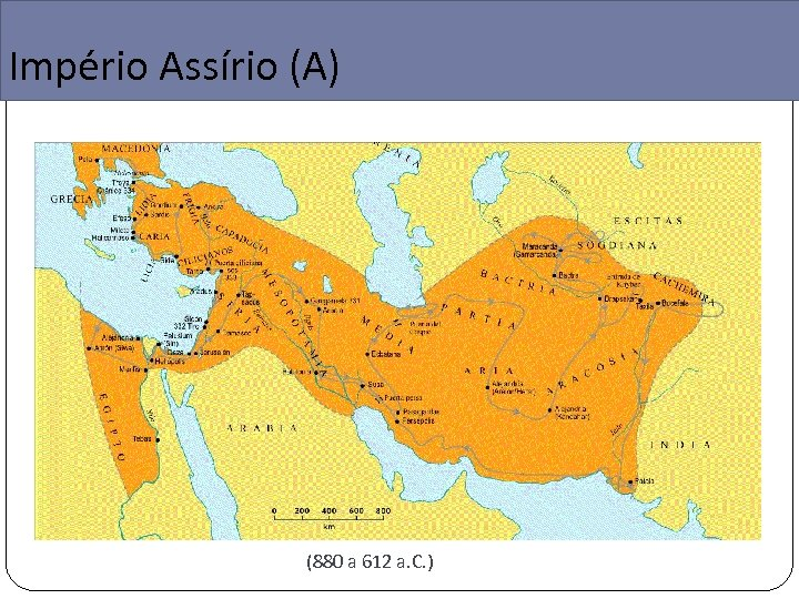 Império Assírio (A) (880 a 612 a. C. )