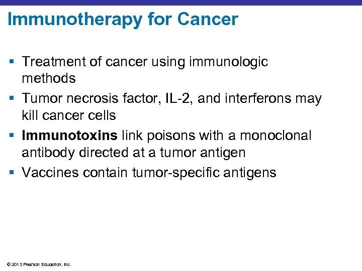 Immunotherapy for Cancer § Treatment of cancer using immunologic methods § Tumor necrosis factor,