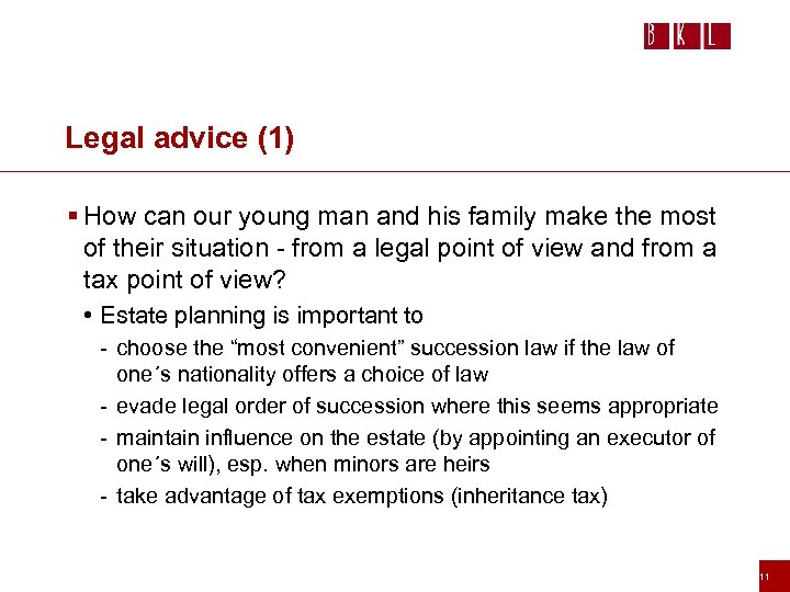 Legal advice (1) § How can our young man and his family make the