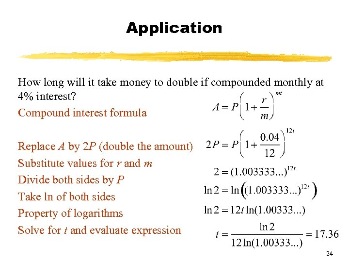 Application How long will it take money to double if compounded monthly at 4%
