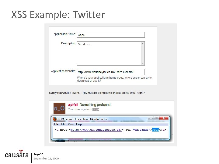 XSS Example: Twitter Page 15 September 25, 2009