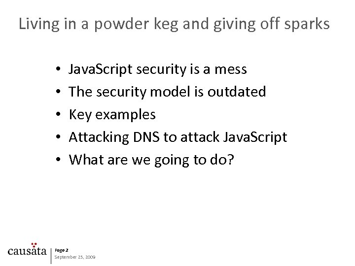 Living in a powder keg and giving off sparks • • • Java. Script
