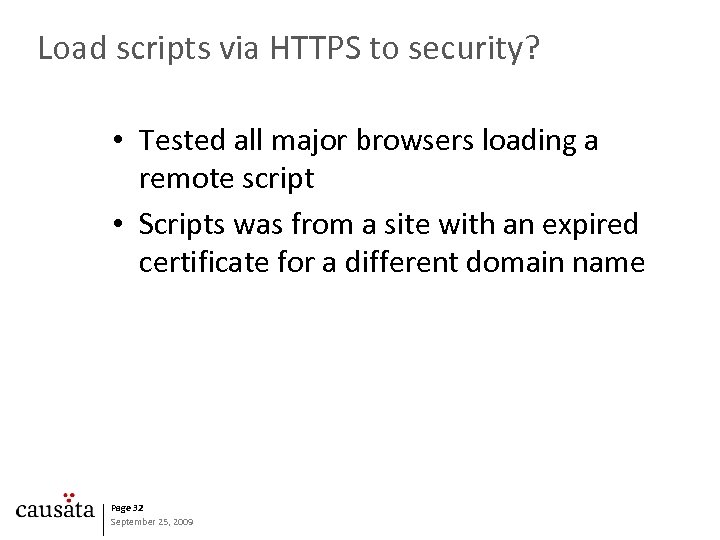 Load scripts via HTTPS to security? • Tested all major browsers loading a remote