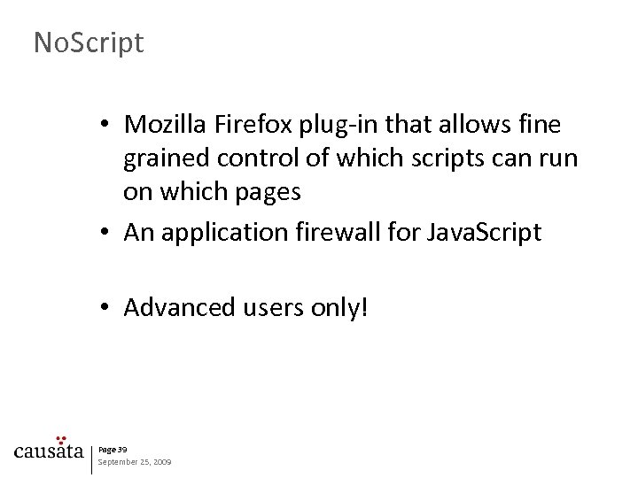 No. Script • Mozilla Firefox plug-in that allows fine grained control of which scripts
