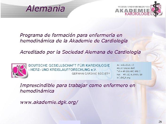 Alemania ACADEMIA Programa de formación para enfermería en hemodinámica de la Akademie de Cardiología