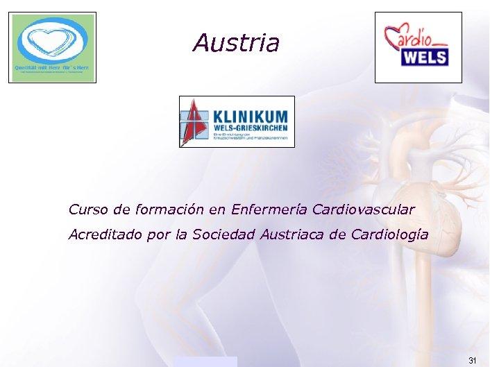 ACADEMIA Austria Curso de formación en Enfermería Cardiovascular Acreditado por la Sociedad Austriaca de