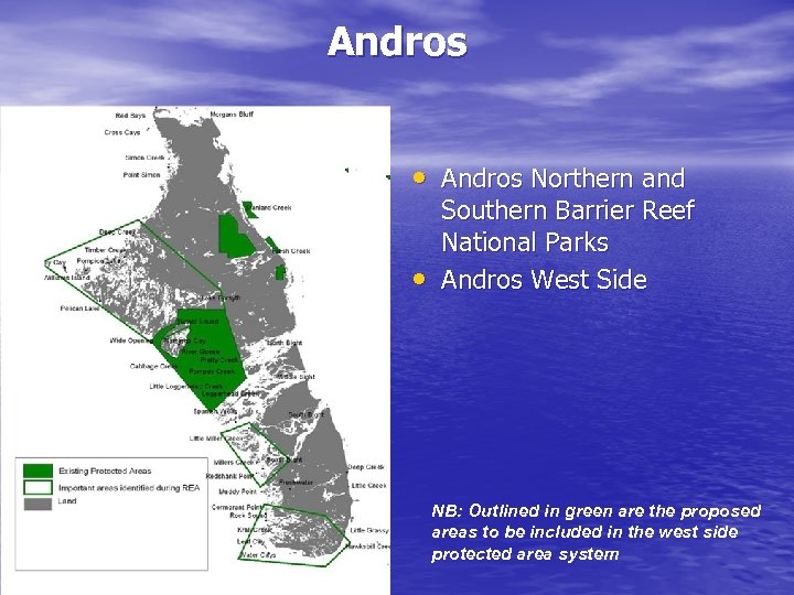Andros • Andros Northern and • Southern Barrier Reef National Parks Andros West Side