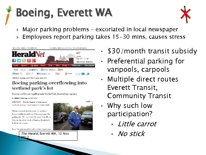 Boeing, Everett WA Major parking problems – excoriated in local newspaper Employees report parking