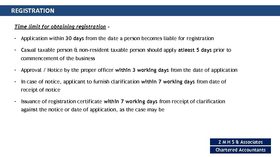 REGISTRATION Time limit for obtaining registration – - Application within 30 days from the