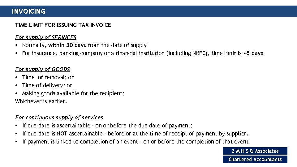 INVOICING TIME LIMIT FOR ISSUING TAX INVOICE For supply of SERVICES • Normally, within
