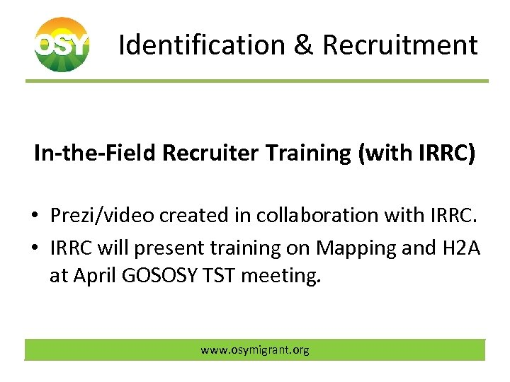 Identification & Recruitment In-the-Field Recruiter Training (with IRRC) • Prezi/video created in collaboration with