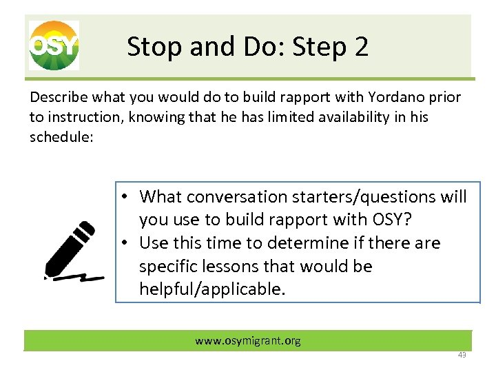 Stop and Do: Step 2 Describe what you would do to build rapport with