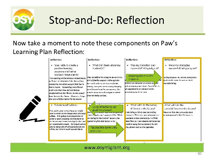 Stop-and-Do: Reflection Now take a moment to note these components on Paw's Learning Plan