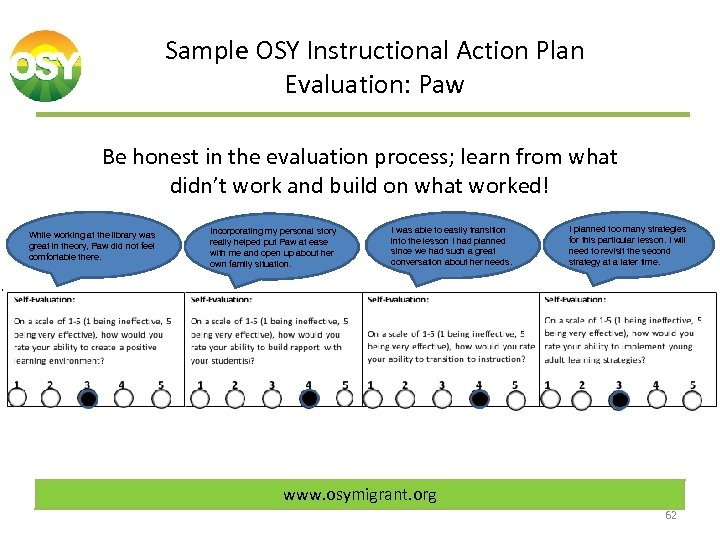 Sample OSY Instructional Action Plan Evaluation: Paw Be honest in the evaluation process; learn