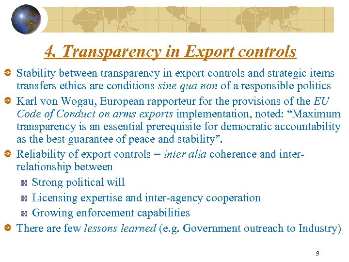 4. Transparency in Export controls Stability between transparency in export controls and strategic items