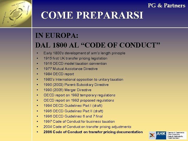 """PG & Partners COME PREPARARSI IN EUROPA: DAL 1800 AL """"CODE OF CONDUCT"""" •"""