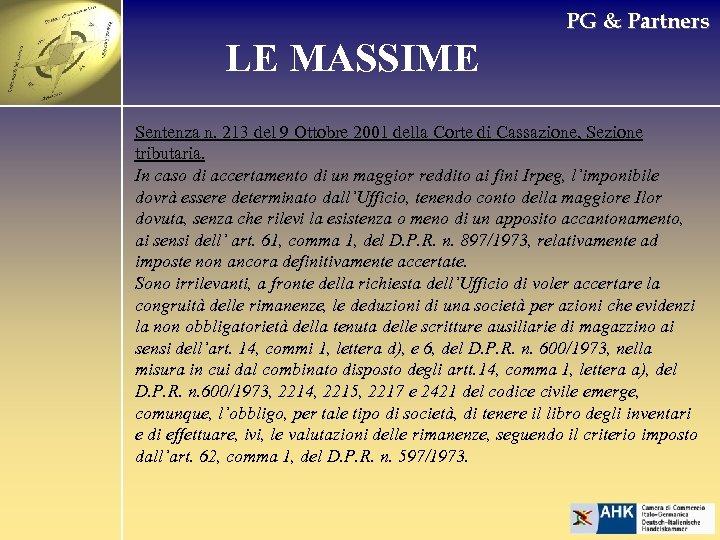 PG & Partners LE MASSIME Sentenza n. 213 del 9 Ottobre 2001 della Corte