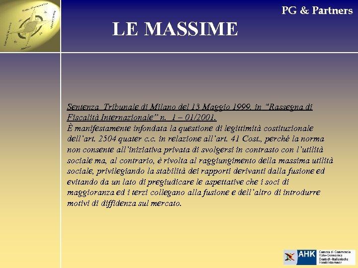 PG & Partners LE MASSIME Sentenza Tribunale di Milano del 13 Maggio 1999, in